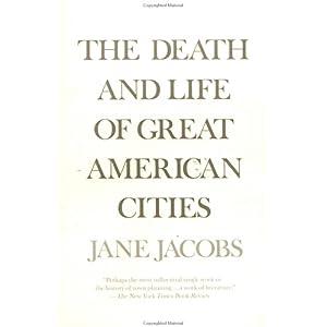 【クリックで詳細表示】The Death and Life of Great American Cities: Jane Jacobs: 洋書