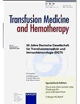 Deutsche Gesellschaft Fur Transfusionsmedizin Und Immunhamatologie, 50 Jahre