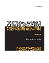 The International Handbook of Cultures of Education Policy (Volume Two): Comparative International Issues in Policy-Outcome Relationships - Economic Influences with Standards and Governance