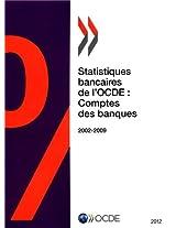 Statistiques Bancaires de L'Ocde: Comptes Des Banques 2012