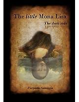 The Little Mona Lisa: The Dark Side