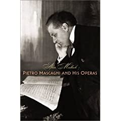 Pietro Mascagni and His Operas