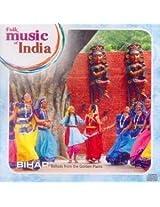 Folk Music of India - Bihar
