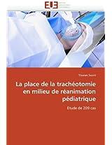La Place de La Tracheotomie En Milieu de Reanimation Pediatrique