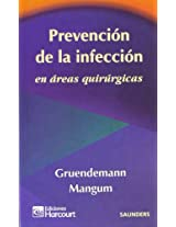 Prevencion De La Infeccion En Areas Quirurgicas