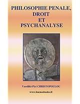 Philosophie Penale, Droit Et Psychanalyse