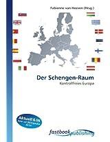 Der Schengen-Raum: Kontrollfreies Europa