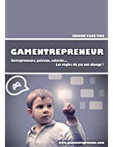 GAMENTREPRENEUR (French Edition)