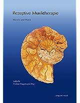 Rezeptive Musiktherapie: Theorie Und Praxis (Zeitpunkt Musik)