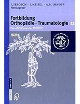 Fortbildung Orthopädie im Set: Bd.10 Wirbelsäule und Schmerz - Bd.11 Hüfte - Bd.12 Knie: 10-12 (Fortbildung Orthopädie - Traumatologie)