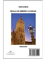 Sevilla, Los Abbadies Y La Giralda