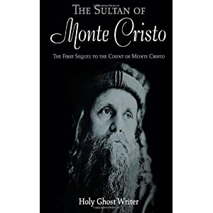 The Sultan of Monte Cristo: Volume 2