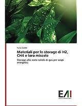 Materiali Per Lo Storage Di H2, Ch4 E Loro Miscele
