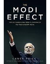 The Modi Effect: Inside Narendra Modi's Campaign to Transform India