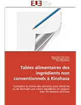 Tables Alimentaires Des Ingredients Non Conventionnels a Kinshasa
