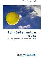 Boris Becker und die Frauen: Die unerträgliche Seichtheit des Seins