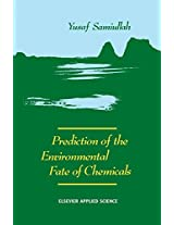 Prediction of the Environmental Fate of Chemicals