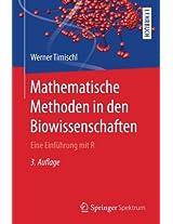 Mathematische Methoden in den Biowissenschaften: Eine Einführung mit R
