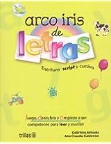 Arco iris de letras / Rainbow Letters: escritura script y cursiva / Script and Cursive Writing