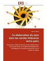 Co-Elaboration Du Sens Dans Les Cercles Litteraires Entre Pairs