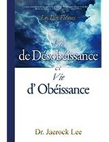 Vie de Désobéissance et vie d'Obéissance