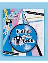 Father of the Bride Button Party Accessory