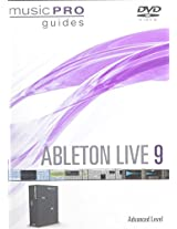 Ableton Live 9: Ableton Live 9 Advanced
