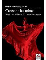 Cante de las minas: Notas a pie de festival (La Unión 2004-2007)