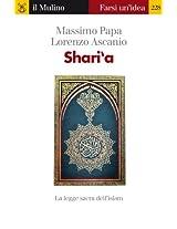 Shari'a (Farsi un'idea)