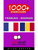 1000+ Exercices Français - Roumain (ChitChat WorldWide) (French Edition)