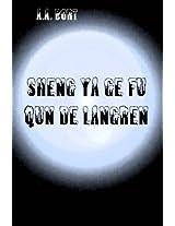 Sheng ya ge fu qun de langren