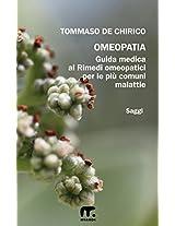Omeopatia: Guida medica ai rimedi omeopatici per le più comuni malattie (Salute Benessere) (Italian Edition)