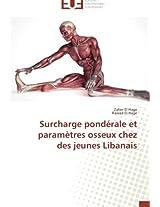 Surcharge Ponderale Et Parametres Osseux Chez Des Jeunes Libanais (Omn.Univ.Europ.)