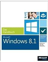 Microsoft Windows 8.1 - Das Handbuch (Buch + E-Book): Insider-Wissen - praxisnah und kompetent