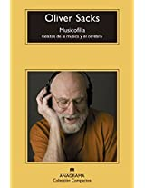Musicofilia/ Musicophilia: Relatos de la musica y el cerebro / Tales of Music and the Brain