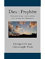 Dieu : Prophète Protocole d'une conversation sur l'avenir de l'humanité