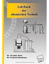 Lehrbuch Der Chemischen Technik