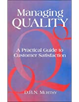 Managing Quality: A Practical Guide to Customer Satisfaction (Response Books)