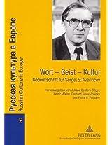 Wort Geist Kultur: Gedenkschrift Fuer Sergej S. Averincev (Russian Culture in Europe)