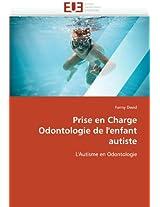 Prise En Charge Odontologie de L''Enfant Autiste (Omn.Univ.Europ.)