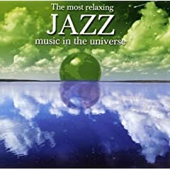 The Most Relaxing Jazz Music in the Universe]