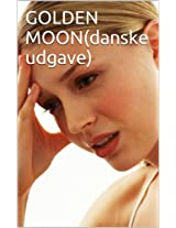 GOLDEN MOON(danske udgave) (Danish Edition)