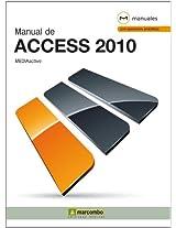 Manual de Access 2010 (Manuales) (Spanish Edition)