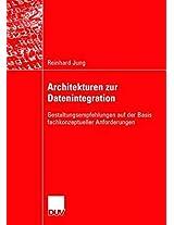 Architekturen zur Datenintegration: Gestaltungsempfehlungen auf der Basis fachkonzeptueller Anforderungen