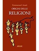 Origini delle religioni (Atelier Saggi Vol. 6) (Italian Edition)