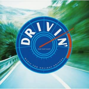 Drivin' - Music For Holiday Drivers