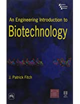 An Engineering Introduction to Biotechnology