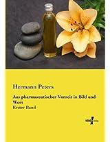 Aus Pharmazeutischer Vorzeit in Bild Und Wort: Volume 1
