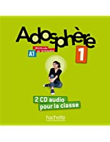Adosphere: Niveau 1 CD Audio Classe (X2)