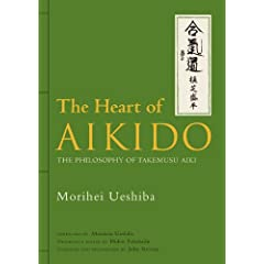 (�p����) ���Y���C - The Heart of Aikido: The Philosophy of Takemusu Aiki